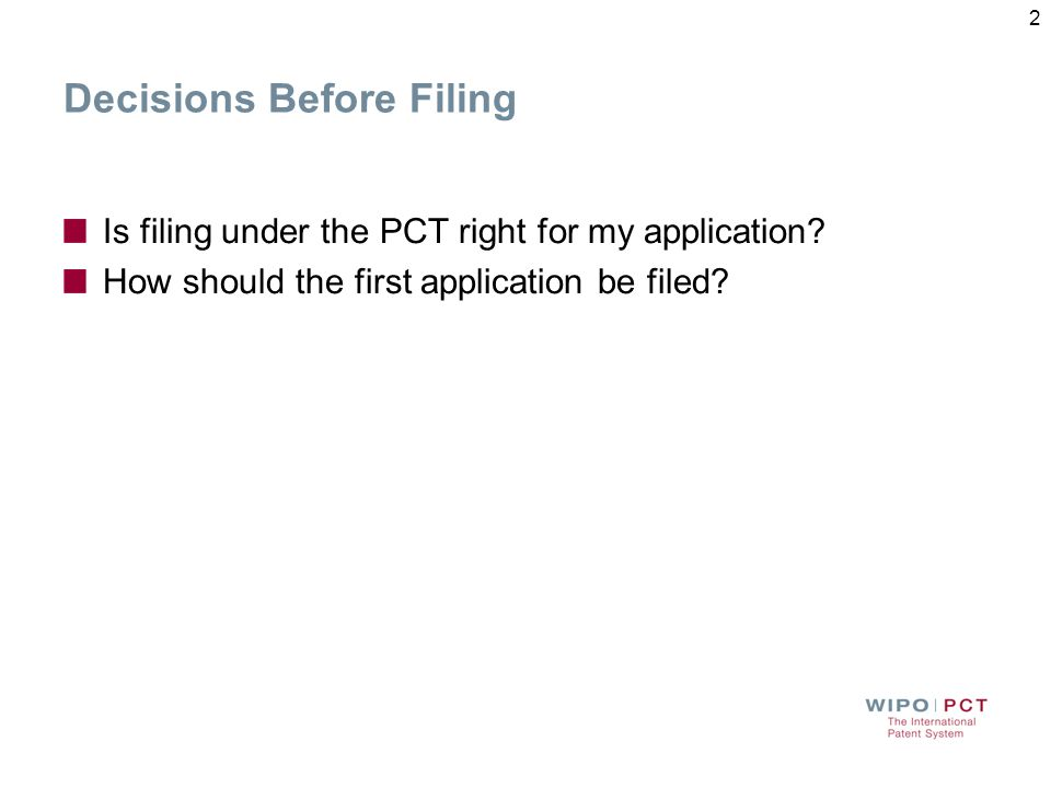 Key Decision Points in the PCT System Deadline to request supplementary international search (SIS) (months) PCT (priority) filing 12 0 30 Internationa