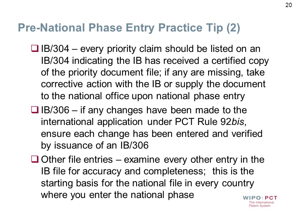 Pre-National Phase Entry Practice Tip (1) Prior to entering the national/regional phase the best practice is to conduct a final review of your interna