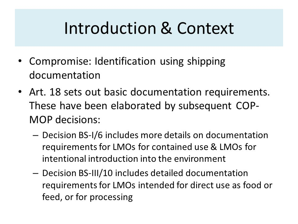 Compromise: Identification using shipping documentation Art.