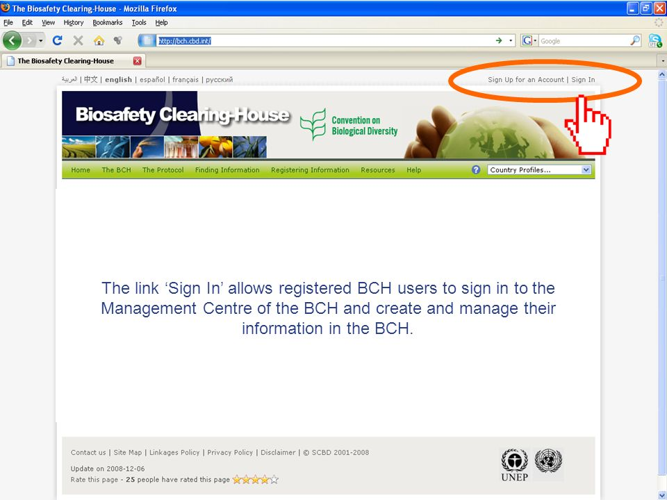 The link Sign In allows registered BCH users to sign in to the Management Centre of the BCH and create and manage their information in the BCH.