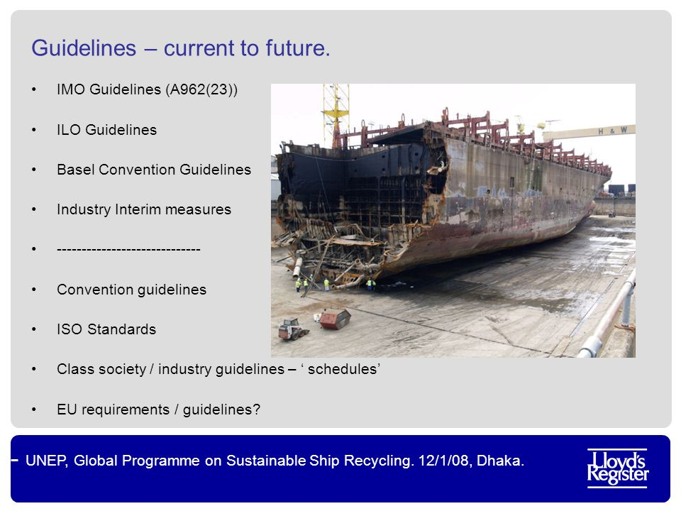 UNEP, Global Programme on Sustainable Ship Recycling.
