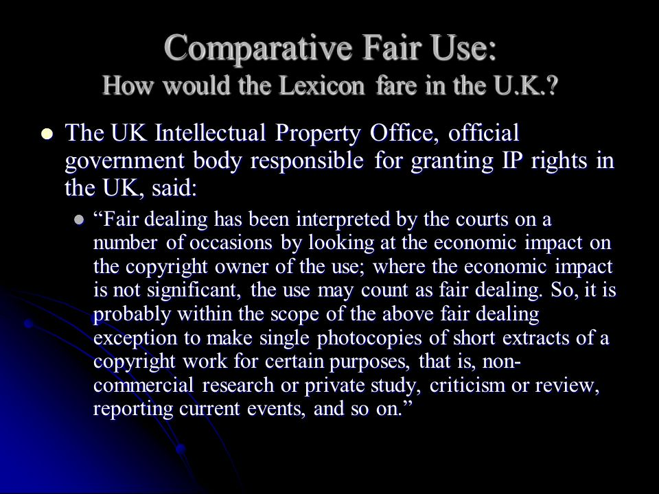 Comparative Fair Use: How would the Lexicon fare in the U.K..