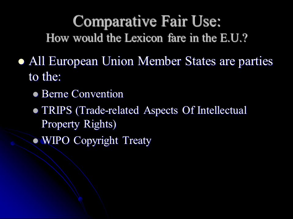 Comparative Fair Use: How would the Lexicon fare in the E.U..
