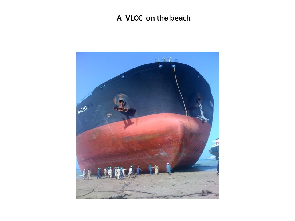 A VLCC on the beach