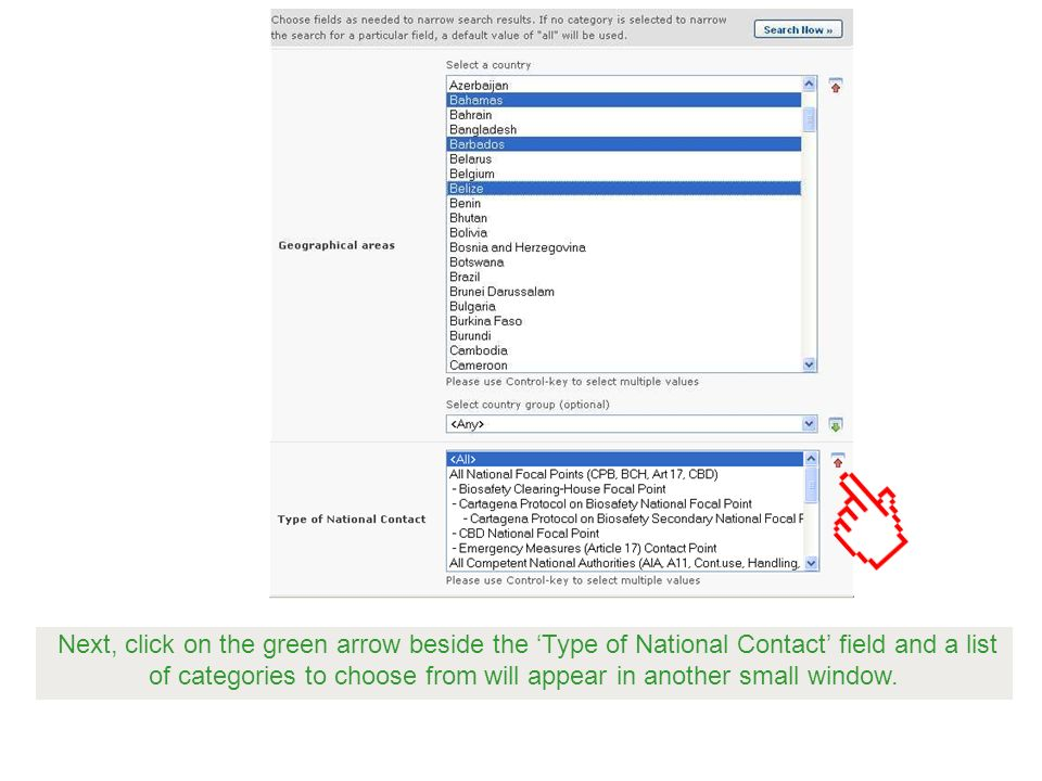 Next, click on the green arrow beside the Type of National Contact field and a list of categories to choose from will appear in another small window.