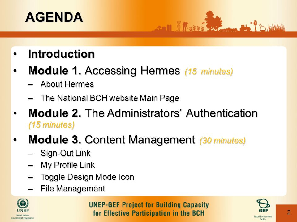 2 IntroductionIntroduction Module 1. Accessing Hermes (15 minutes)Module 1.