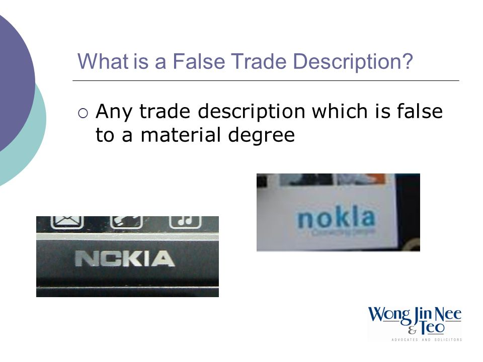 What is a False Trade Description? Any trade description which is false to a material degree
