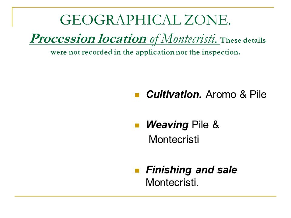 GEOGRAPHICAL ZONE. Procession location of Montecristi.