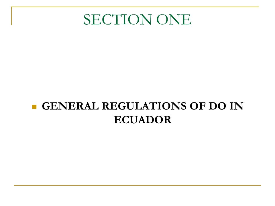 NATIONAL REGULATIONS FOR DO OF ECUADOR Andean Regulations Decision 486 National Regulations IP Laws and bylaws Indication of source Denomination of origin Geographical Indications.