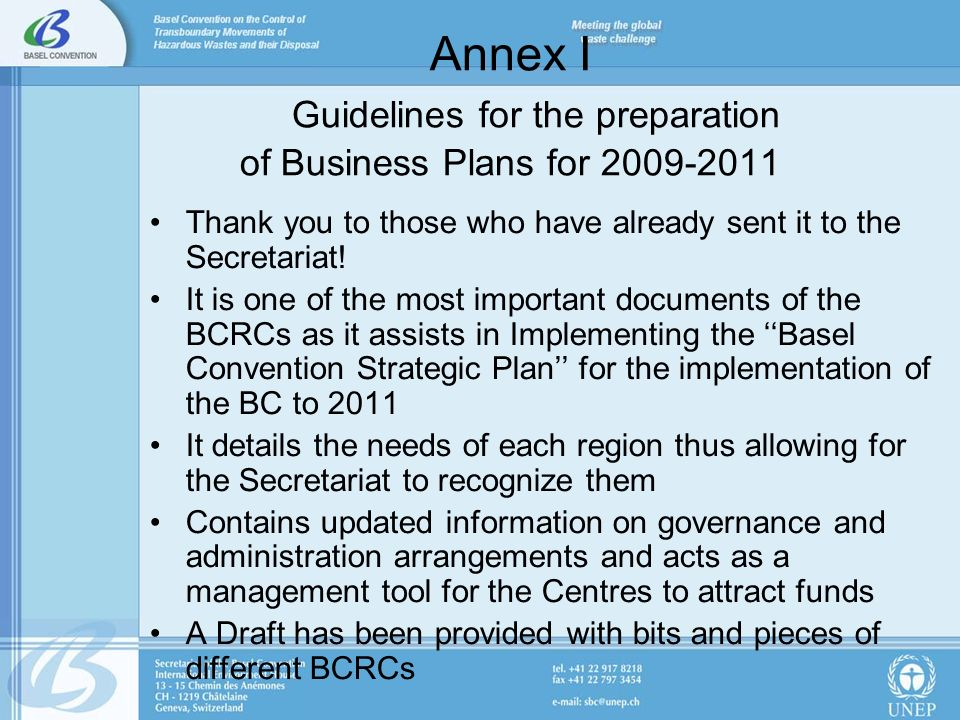 Annex I Guidelines for the preparation of Business Plans for Thank you to those who have already sent it to the Secretariat.
