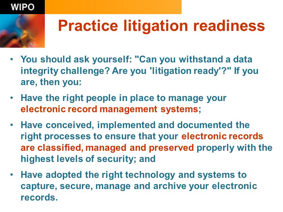 You should ask yourself: Can you withstand a data integrity challenge.