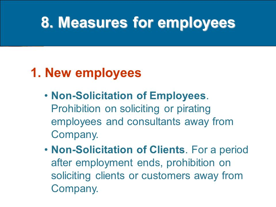 8. Measures for employees 1. New employees Non-Solicitation of Employees.
