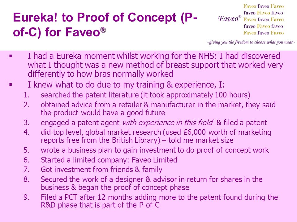 ® Eureka! to Proof of Concept (P- of-C) for Faveo ® I had a Eureka moment whilst working for the NHS: I had discovered what I thought was a new method