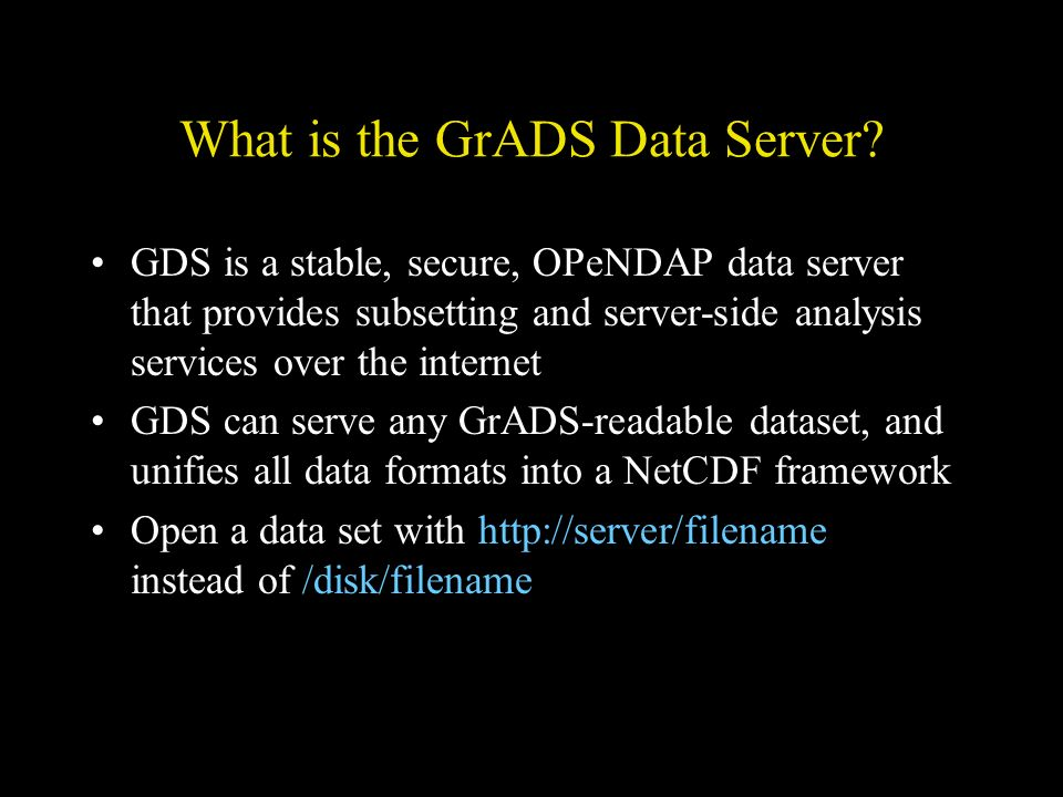 What is the GrADS Data Server.