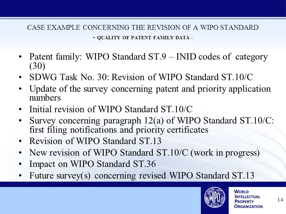 14 CASE EXAMPLE CONCERNING THE REVISION OF A WIPO STANDARD - QUALITY OF PATENT FAMILY DATA - Patent family: WIPO Standard ST.9 – INID codes of categor