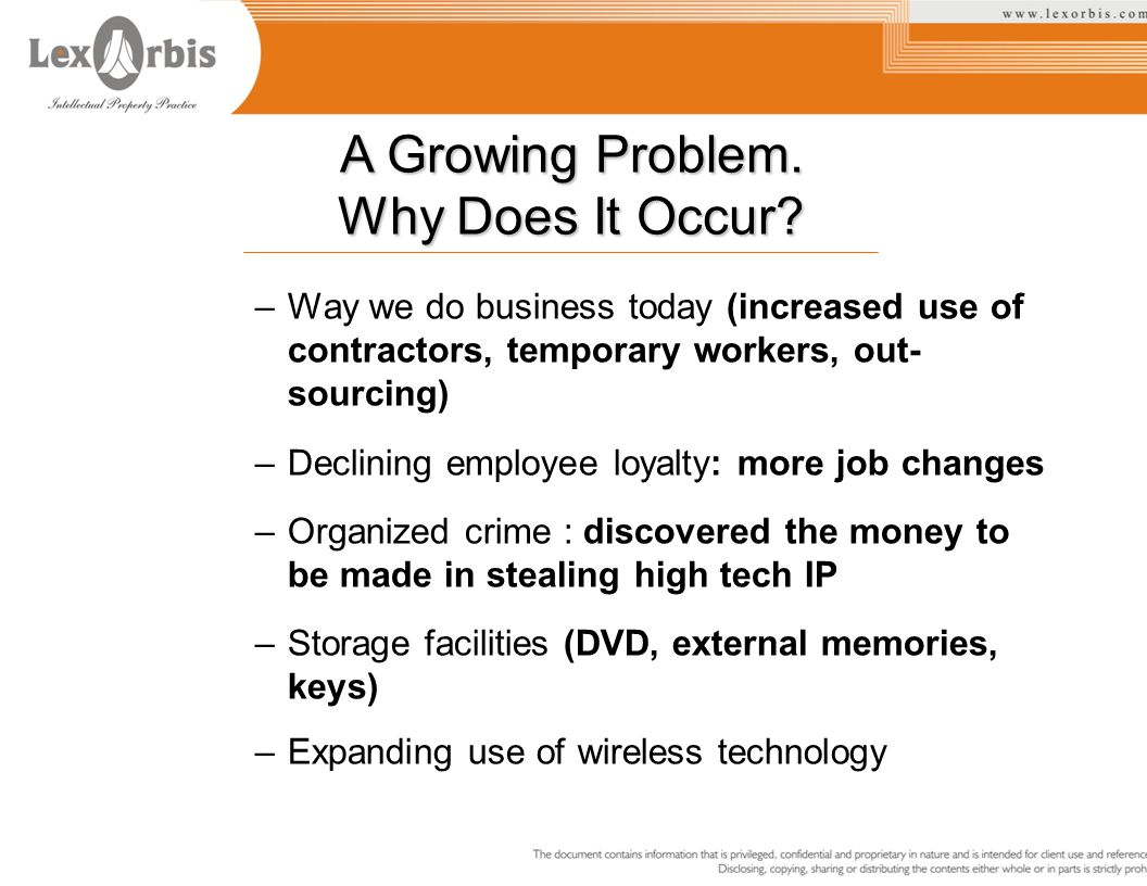 A Growing Problem. Why Does It Occur? –Way we do business today (increased use of contractors, temporary workers, out- sourcing) –Declining employee l
