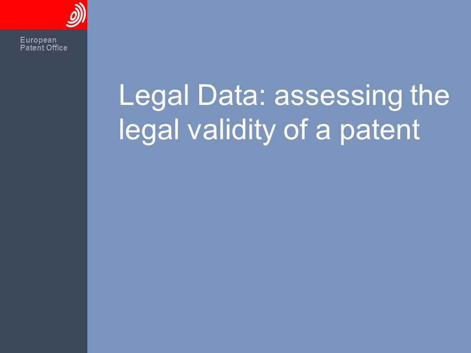 European Patent Office Legal Data: assessing the legal validity of a patent