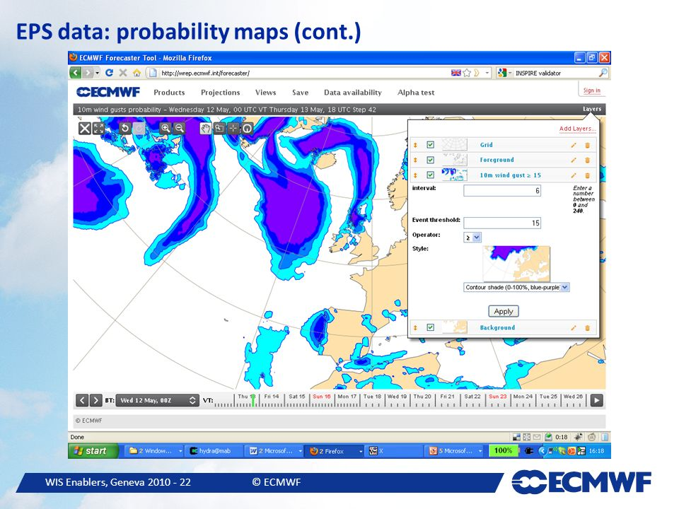 WIS Enablers, Geneva 2010 - 22© ECMWF EPS data: probability maps (cont.)