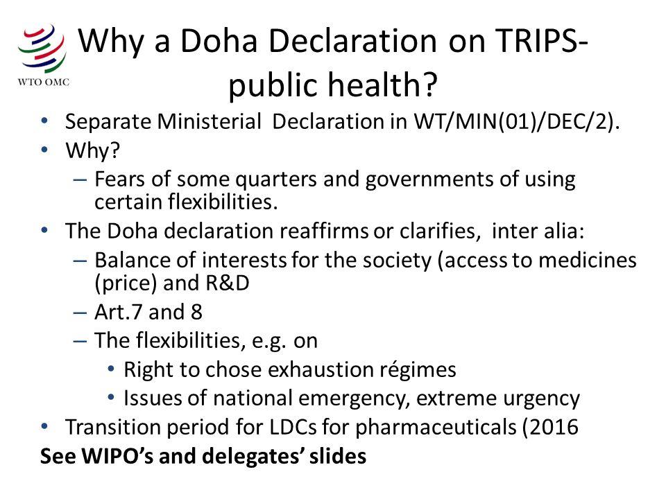 Why a Doha Declaration on TRIPS- public health.