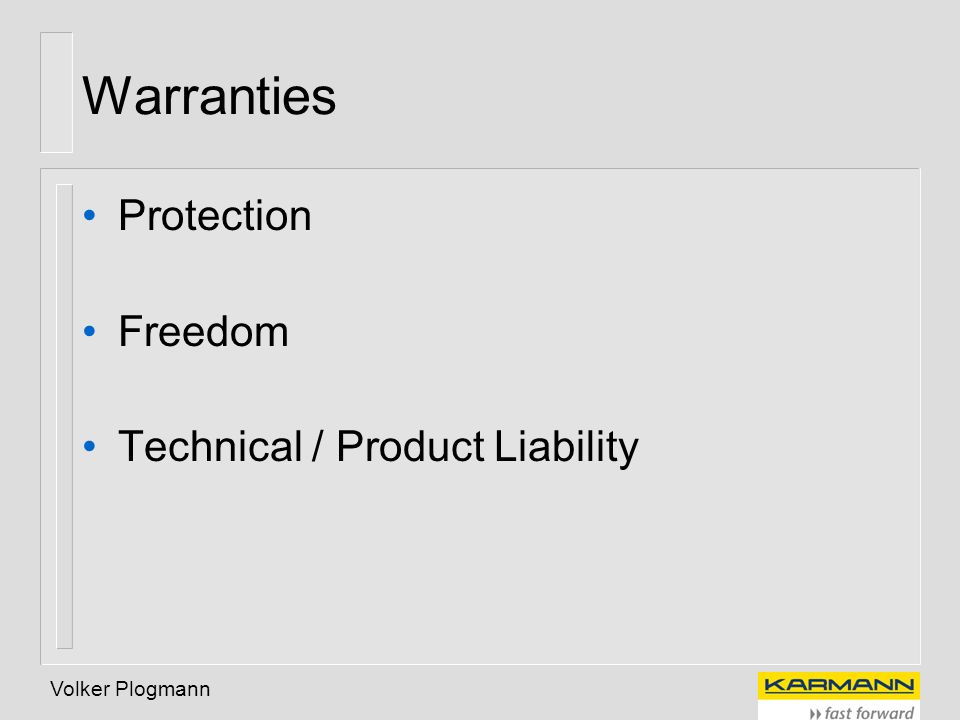 Volker Plogmann Warranties Protection Freedom Technical / Product Liability