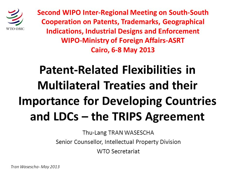 Patent flexibilities Common sense use of IP, of rights and obligations, of flexibilities (e.g.