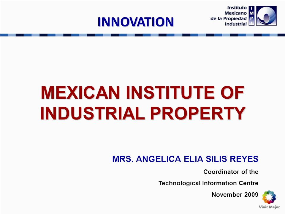 MEXICAN INSTITUTE OF INDUSTRIAL PROPERTY MRS.