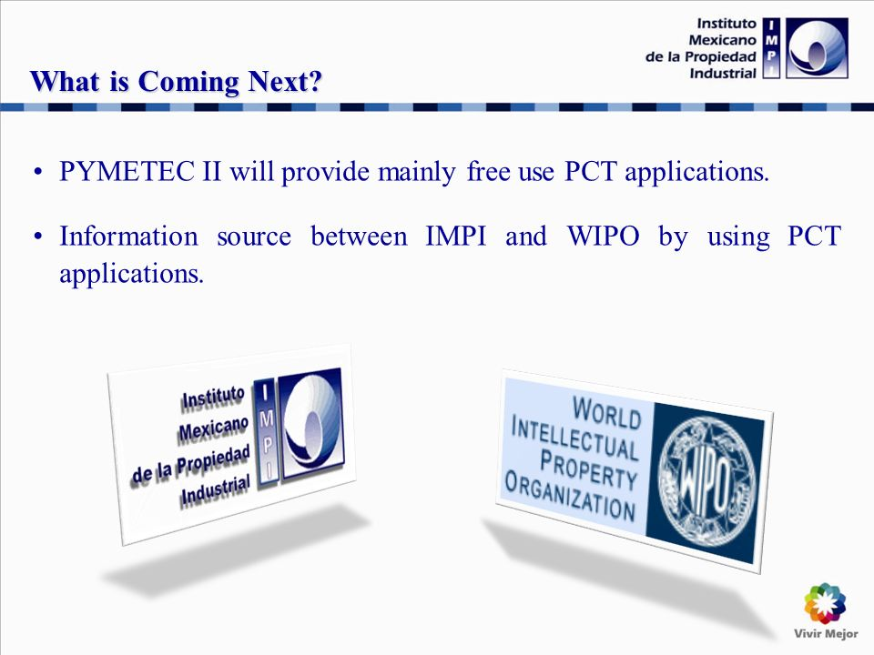 PYMETEC II will provide mainly free use PCT applications.