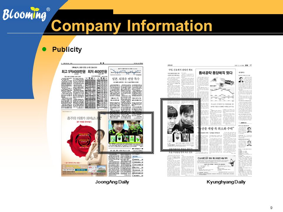 9 Company Information JoongAng Daily Kyunghyang Daily Publicity