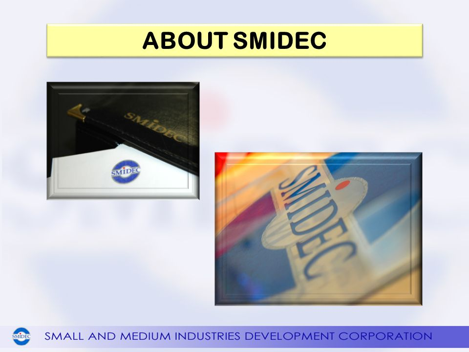ABOUT SMIDEC