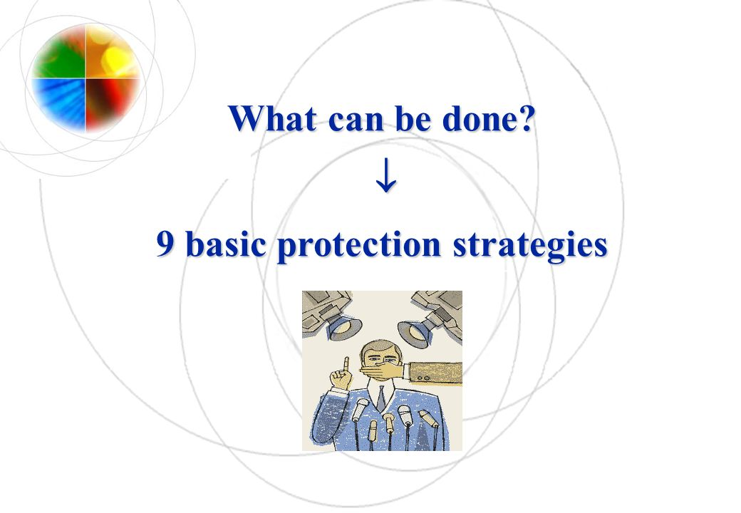 What can be done? 9 basic protection strategies