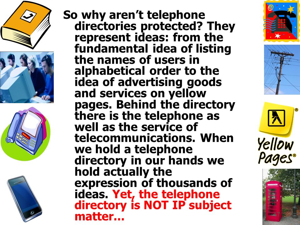 So why arent telephone directories protected.