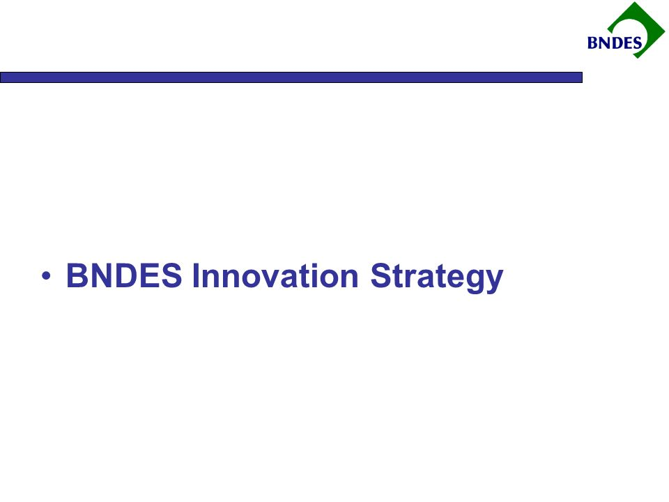 BNDES Innovation Strategy