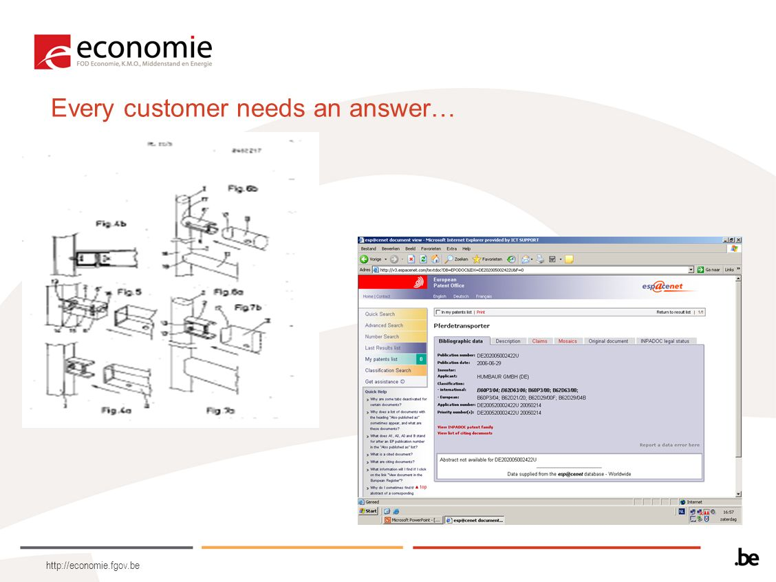 http://economie.fgov.be Every customer needs an answer…