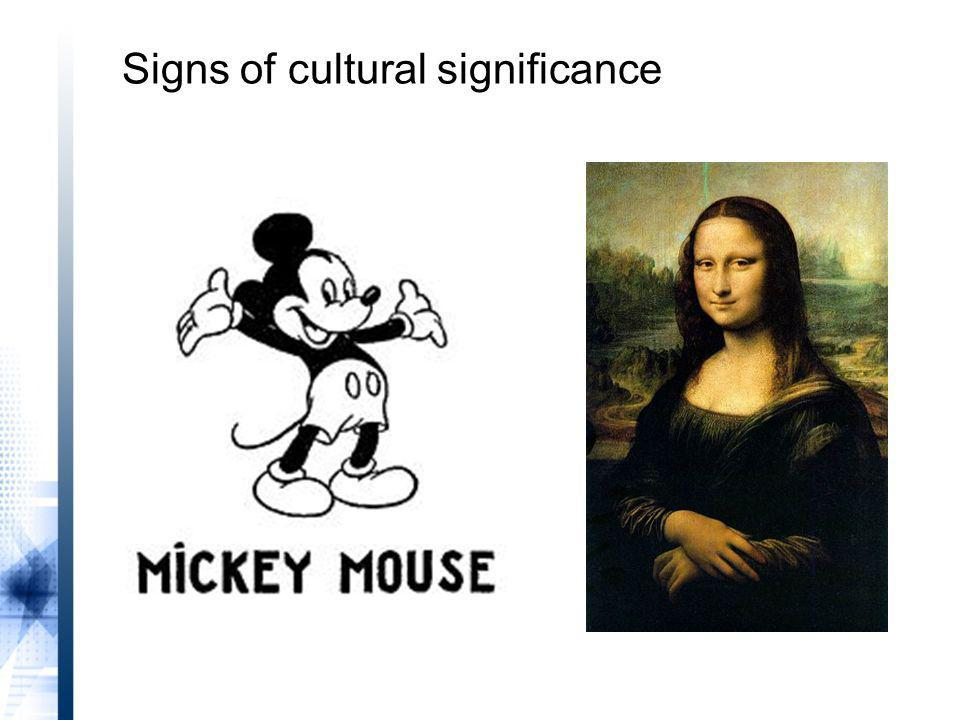 Signs of cultural significance
