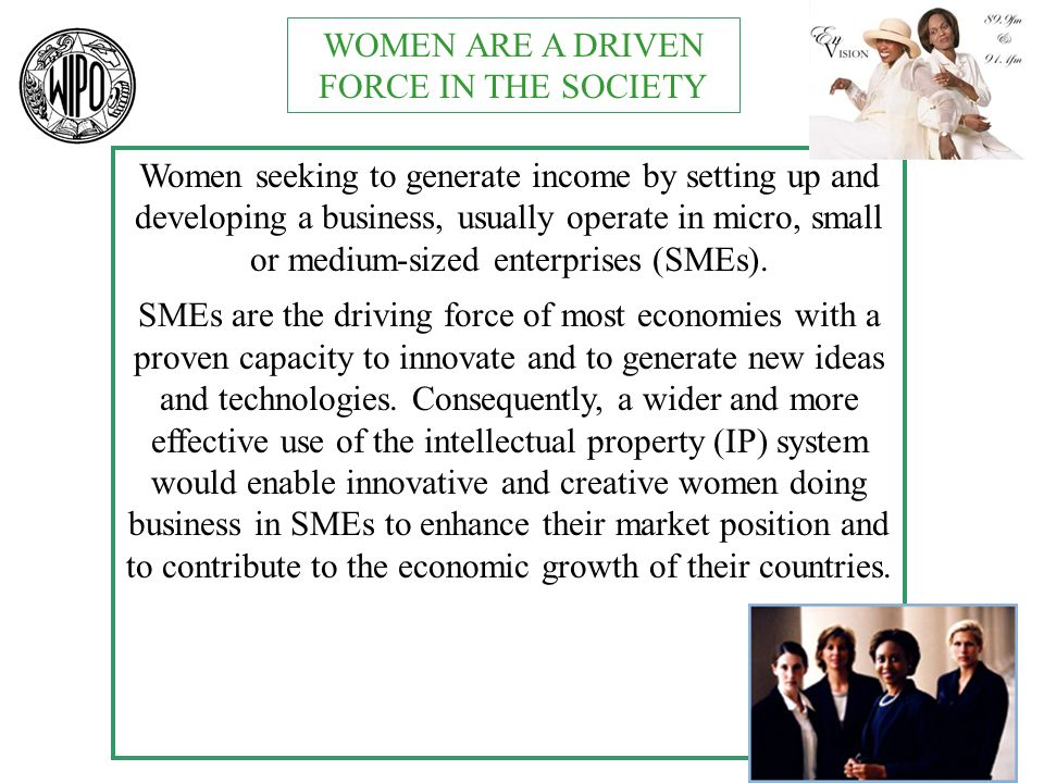 Women seeking to generate income by setting up and developing a business, usually operate in micro, small or medium-sized enterprises (SMEs).