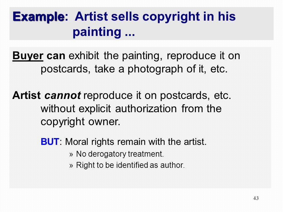 43 Buyer can exhibit the painting, reproduce it on postcards, take a photograph of it, etc.