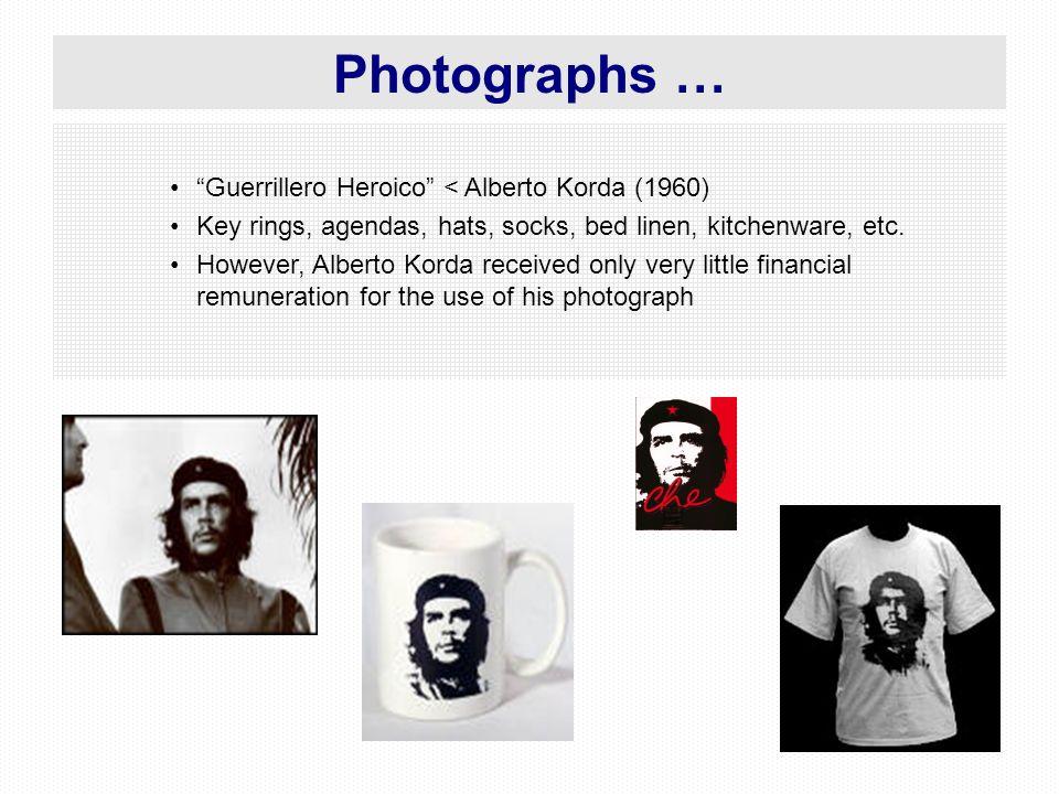 56 Guerrillero Heroico < Alberto Korda (1960) Key rings, agendas, hats, socks, bed linen, kitchenware, etc. However, Alberto Korda received only very