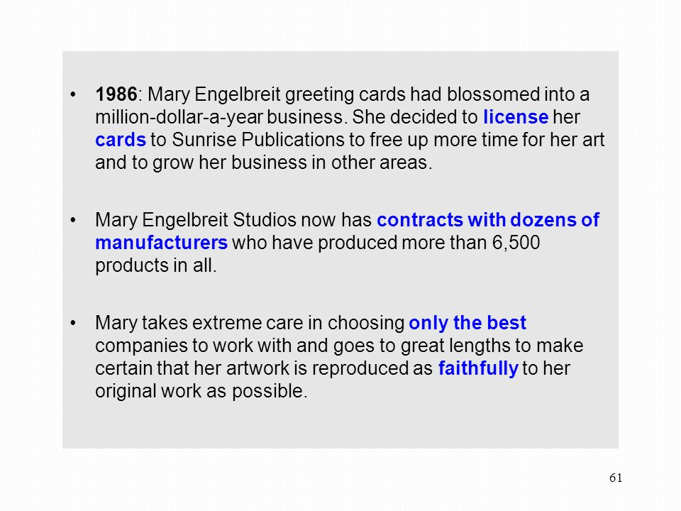 61 1986: Mary Engelbreit greeting cards had blossomed into a million-dollar-a-year business.
