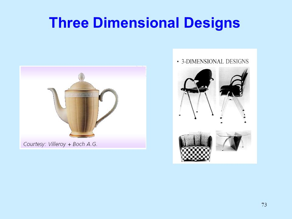 73 Three Dimensional Designs