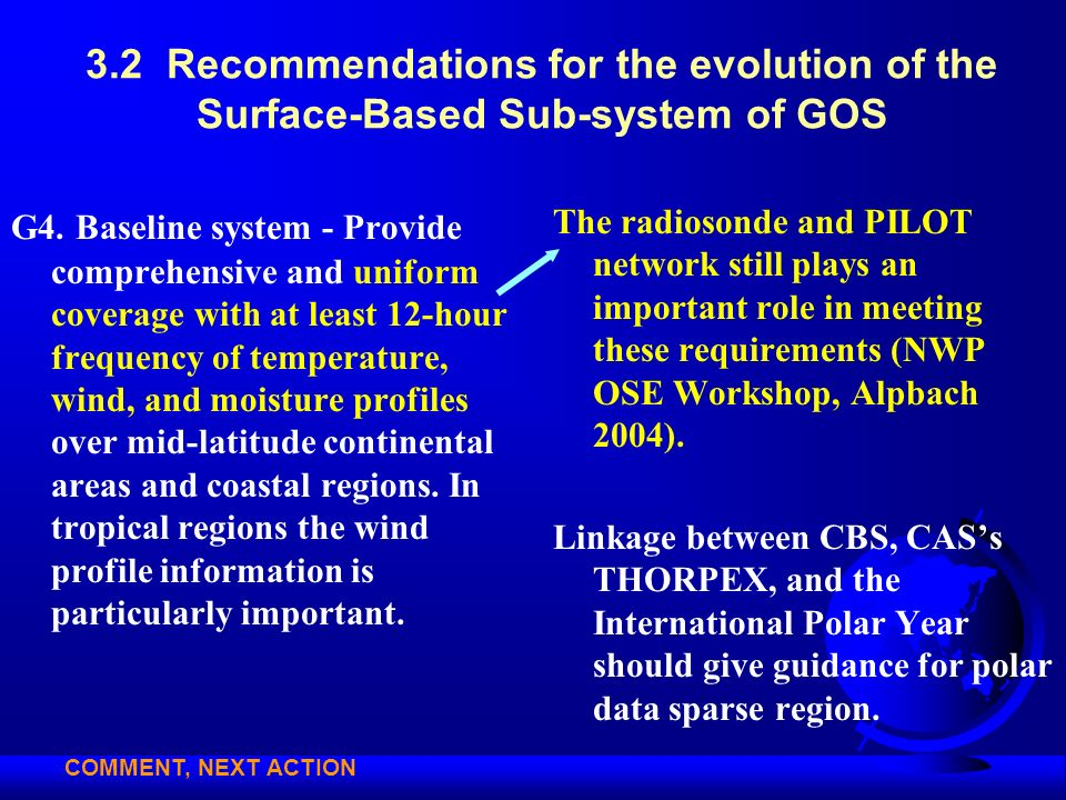 3.2 Recommendations for the evolution of the Surface-Based Sub-system of GOS G4. Baseline system - Provide comprehensive and uniform coverage with at