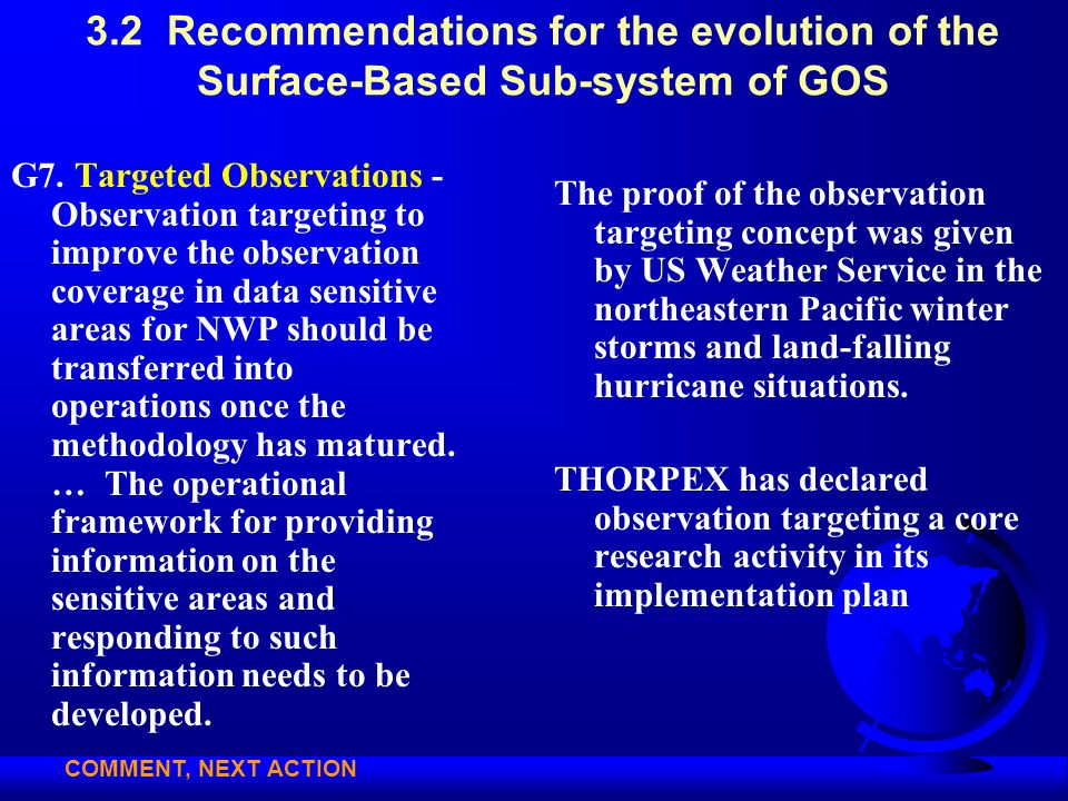 3.2 Recommendations for the evolution of the Surface-Based Sub-system of GOS G7. Targeted Observations - Observation targeting to improve the observat