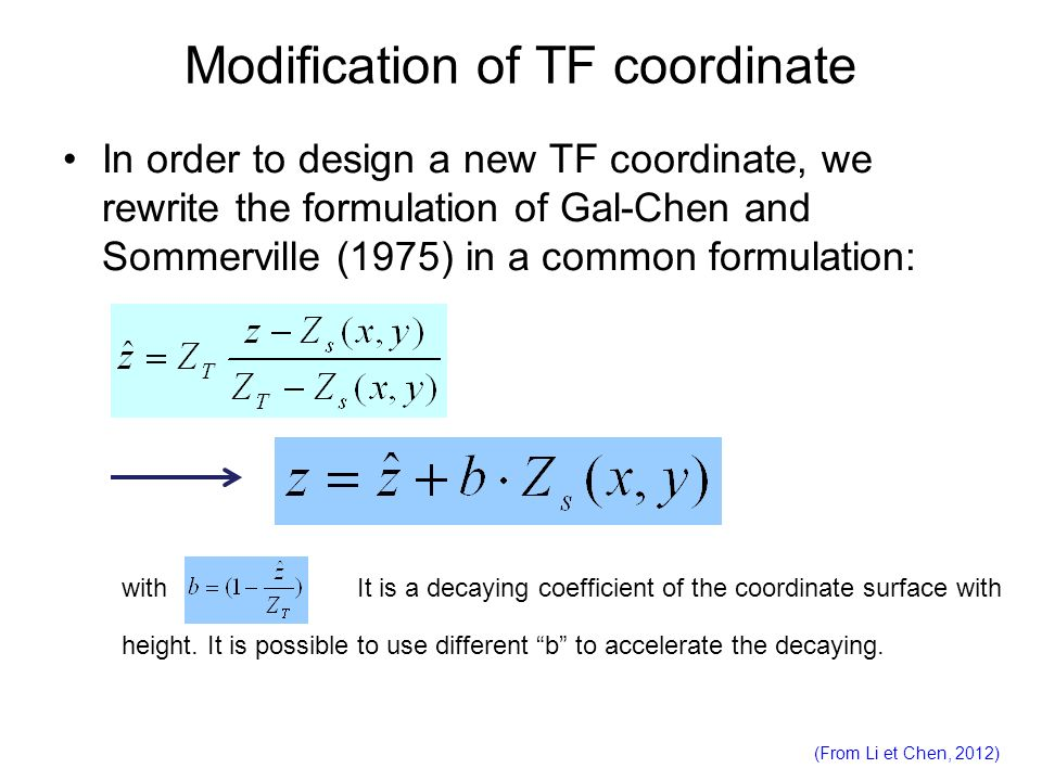 Modification of TF coordinate In order to design a new TF coordinate, we rewrite the formulation of Gal-Chen and Sommerville (1975) in a common formul