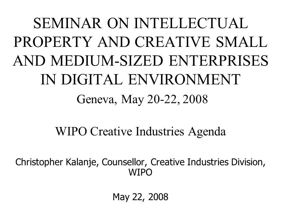The Roadmap Defining Creative Industries Importance of Creative Industries WIPO Creative Industries Agenda