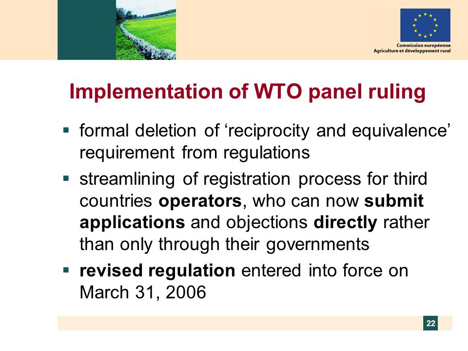 22 Implementation of WTO panel ruling formal deletion of reciprocity and equivalence requirement from regulations streamlining of registration process