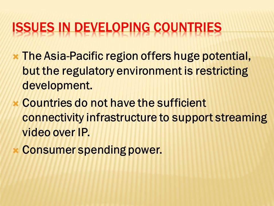 The Asia-Pacific region offers huge potential, but the regulatory environment is restricting development.