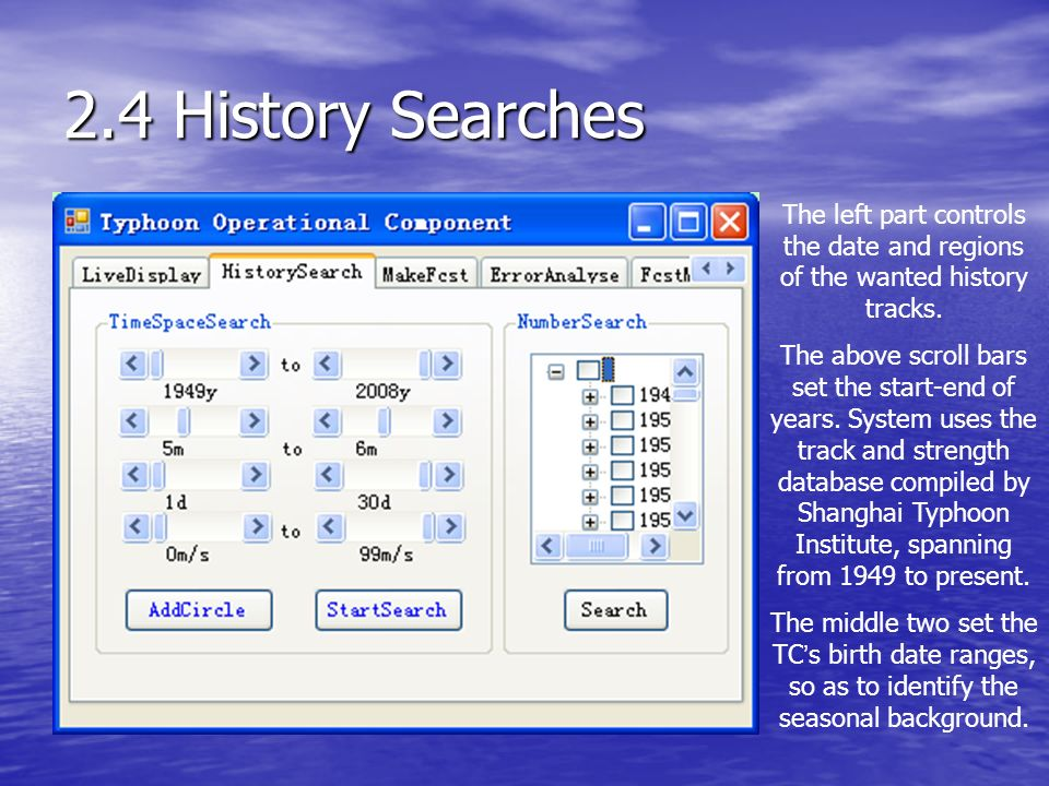 2.4 History Searches The left part controls the date and regions of the wanted history tracks.