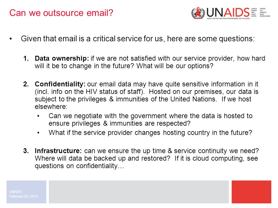 February 24, 2014 UNAIDS Can we outsource email.