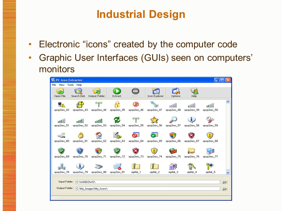 Industrial Design Electronic icons created by the computer code Graphic User Interfaces (GUIs) seen on computers monitors