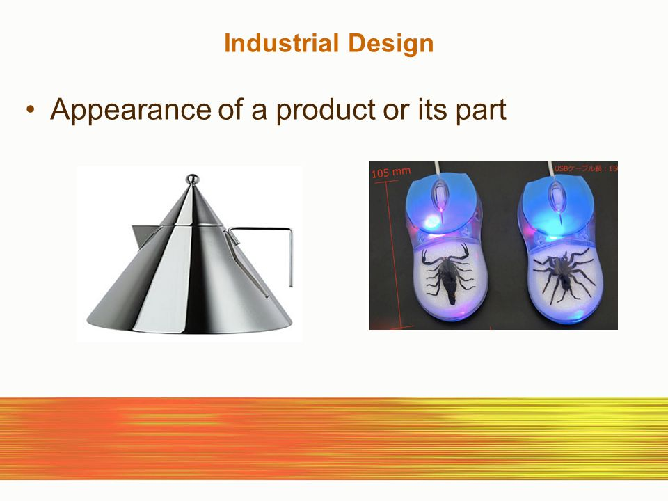 Industrial Design Appearance of a product or its part
