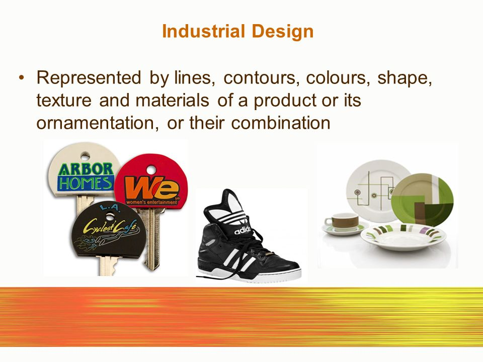 Industrial Design Represented by lines, contours, colours, shape, texture and materials of a product or its ornamentation, or their combination